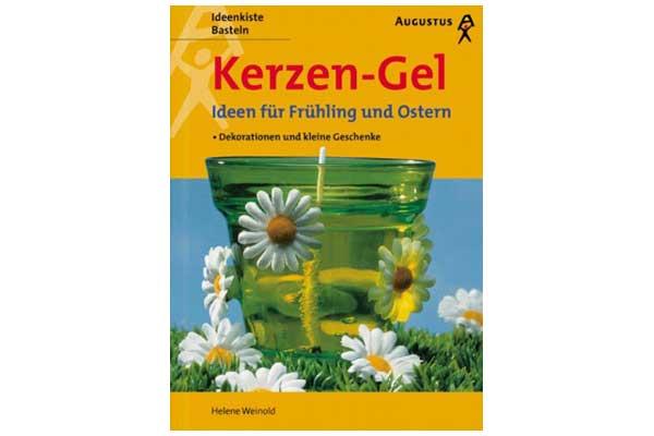 Augustus Verlag - Kerzen- Gel - Ideen für Frühling und Ostern. Dekorationen und kleine Geschenke