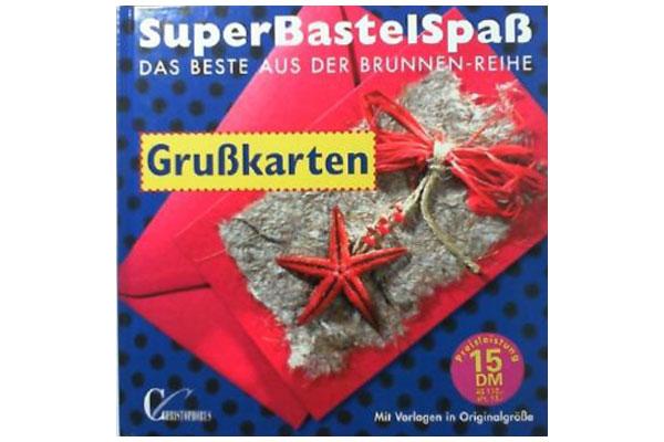 Christophorus: SuperBastelSpass, Grusskarten