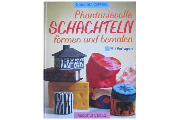 Augustus Verlag - Phantasievolle Schachteln formen und bemalen