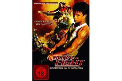 DVD - Born to Fight - Sie kämpfen um zu überleben