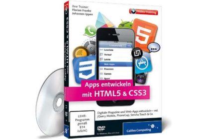 Galileo Computing Video-Training: Apps mit HTML5 und CSS3: Digitale Magazine und Web-Apps entwickeln